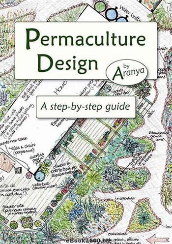 Permaculture Design, A step-by-step guide
