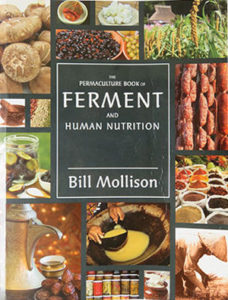 Permaculture Book of Ferment and Human Nutrition