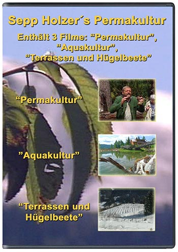 Sepp Holzers Permakultur, 3 Filme
